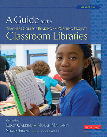 Teacher's College and Lucy Calkins Classroom Libraries