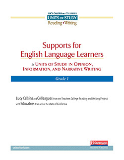 Support for CA English Learners in the Writing Units, Grade 1